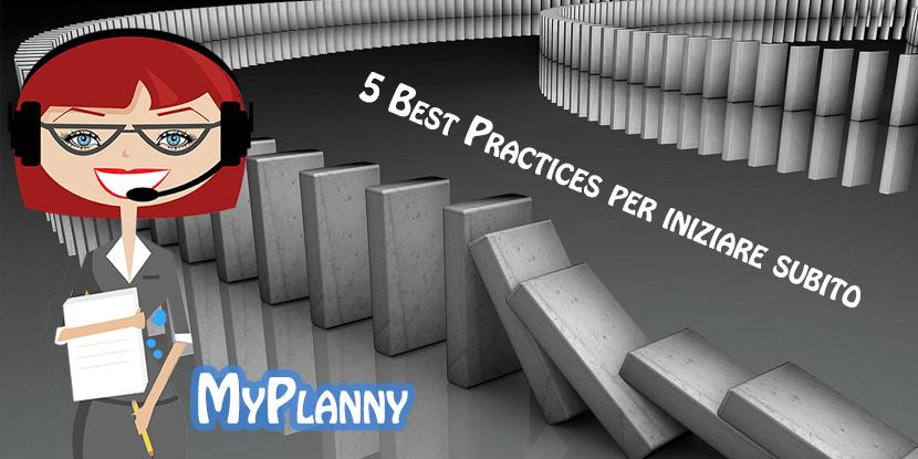best practices x iniziare a usare MyPlanny