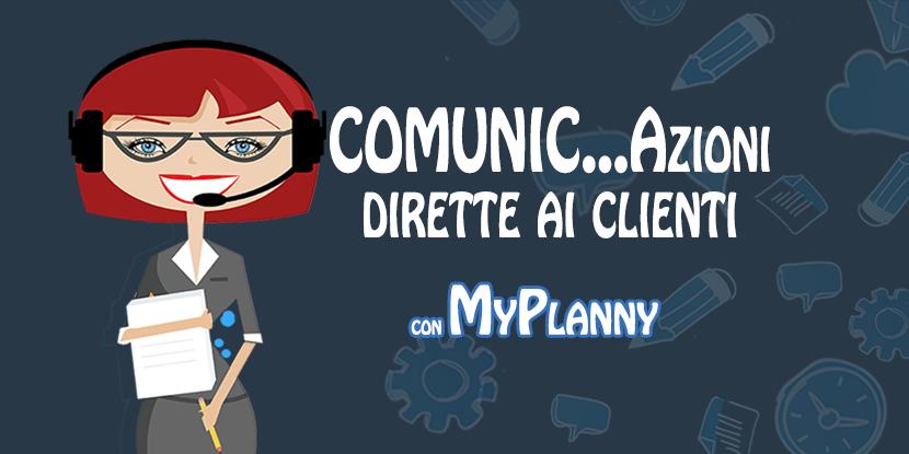 comunicazioni dirette ai clienti MyPlanny
